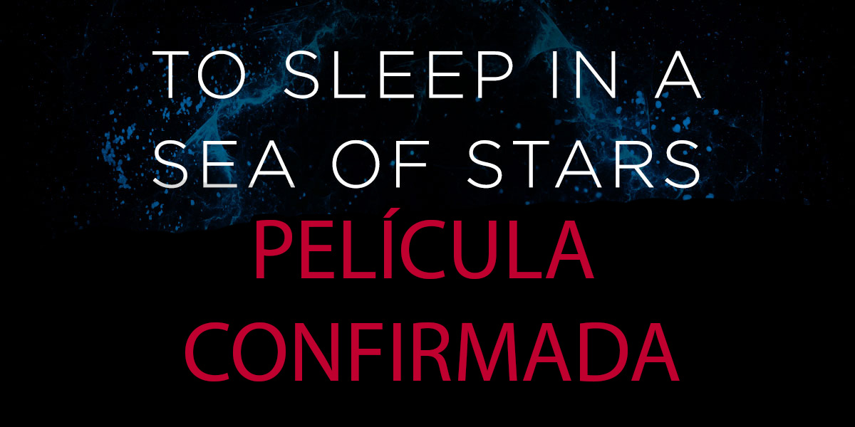 to sleep in a sea of stars la pelicula