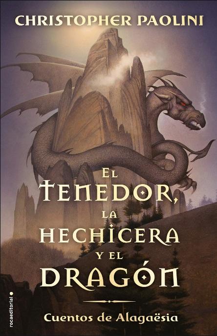 Portada de El Tenedor, la Hechicera y el Dragón de Christopher Paolini.